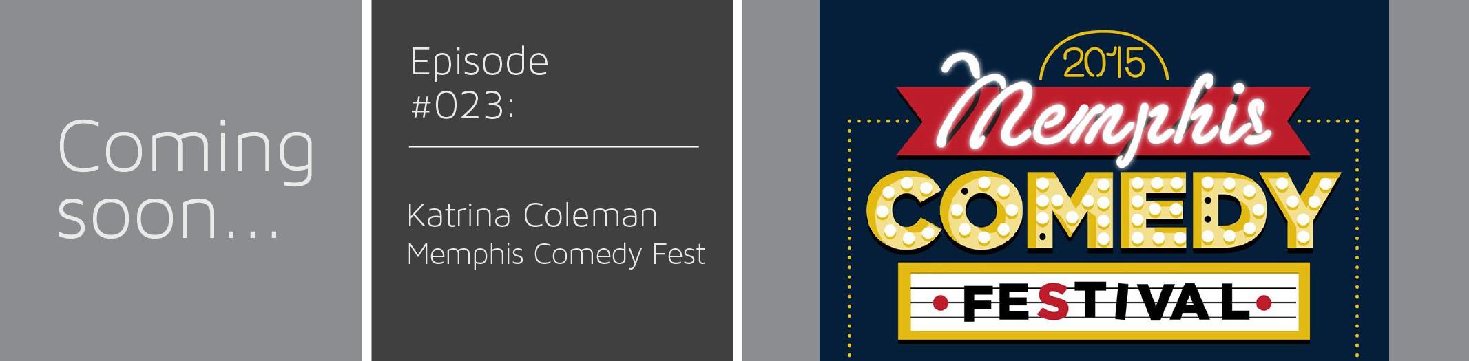 Katrina Coleman | Memphis Comedy Fest